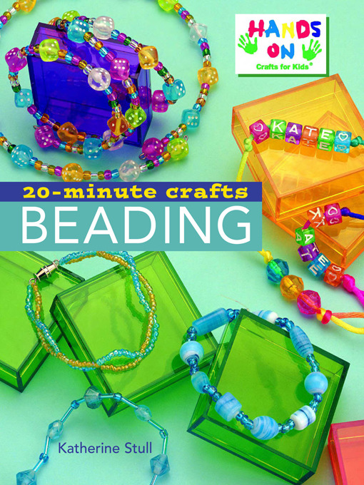 Title details for 20-Minute Crafts Beading by lKatherine Stul - Wait list