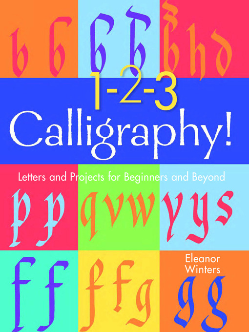 Title details for 1-2-3 Calligraphy! by Eleanor Winters - Available