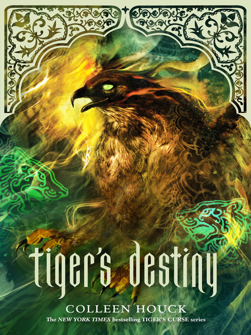Title details for Tiger's Destiny by Colleen Houck - Available