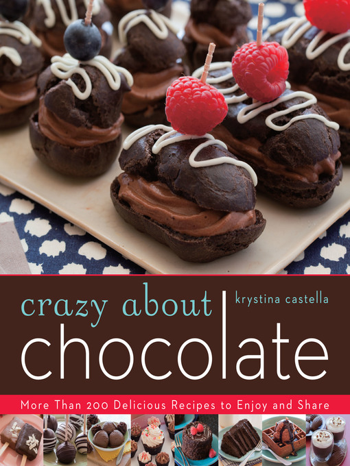 Title details for Crazy About Chocolate by Krystina Castella - Available