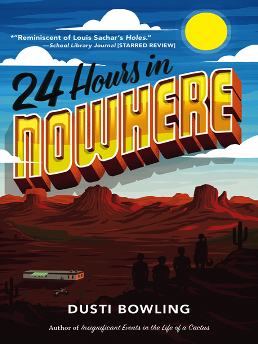 Title details for 24 Hours in Nowhere by Dusti Bowling - Wait list