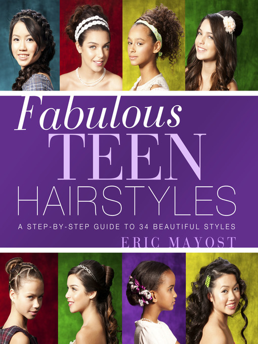 Title details for Fabulous Teen Hairstyles by Eric Mayost - Available