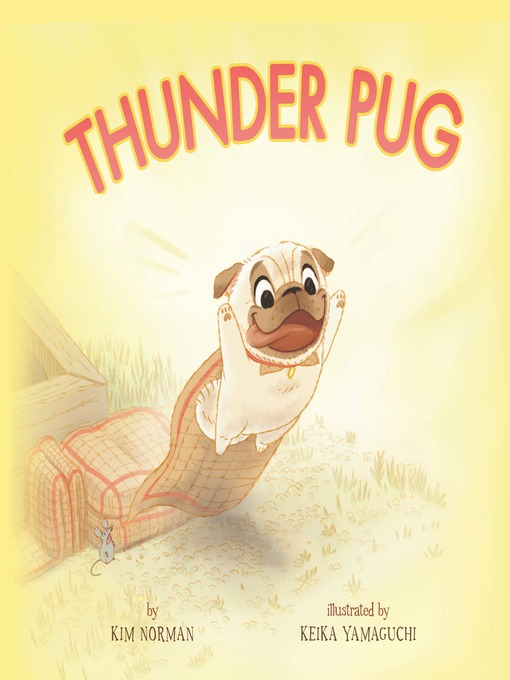 Title details for Thunder Pug by Kim Norman - Wait list