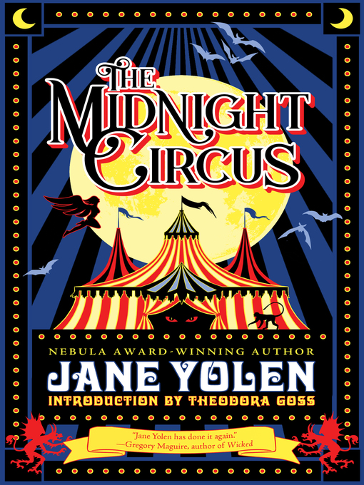 Title details for The Midnight Circus by Jane Yolen - Available
