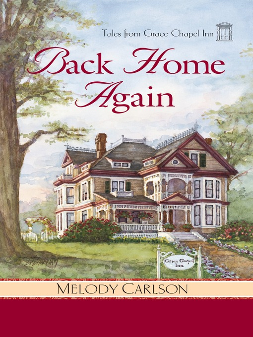 Title details for Tales from Grace Chapel Inn by Melody Carlson - Available