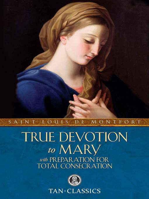 Title details for True Devotion to Mary by St. Louis de Montfort - Available