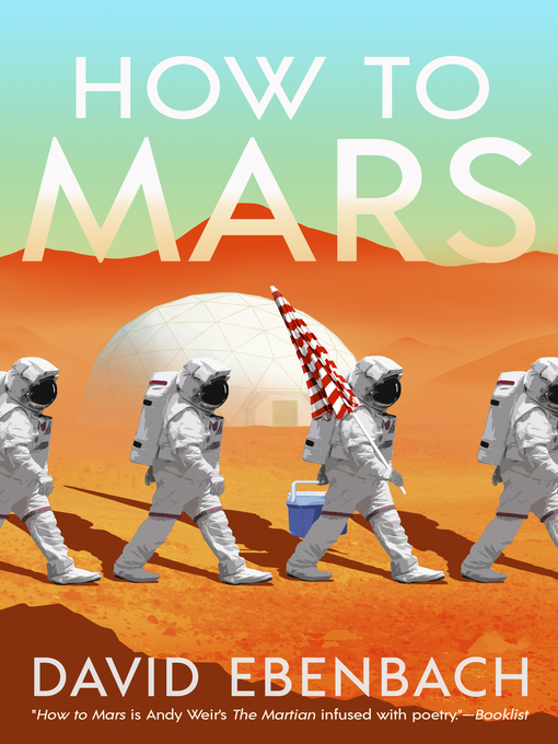 Title details for How to Mars by David Ebenbach - Available
