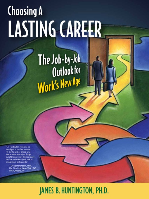 Choosing a Lasting Career The Job-by-Job Outlook for Work's New Age