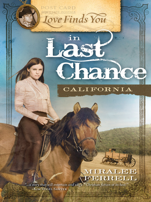 Title details for Love Finds You in Last Chance, California by Miralee Ferrell - Wait list