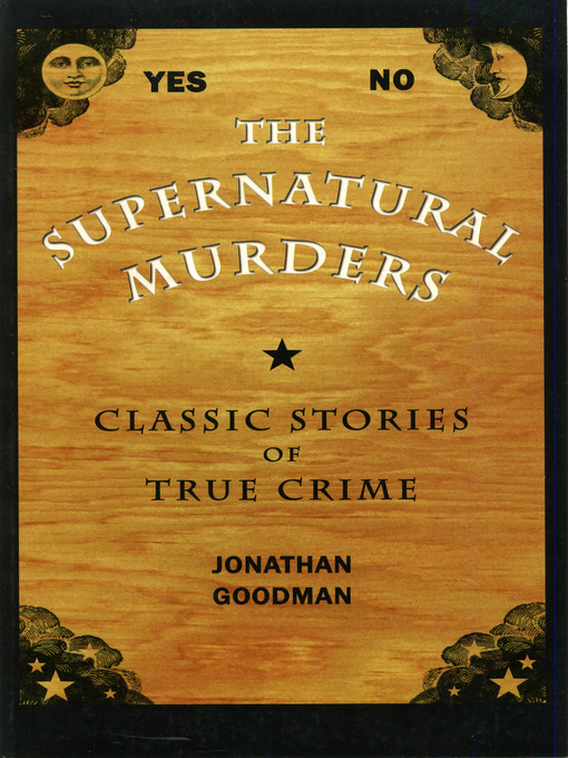 Title details for The Supernatural Murders by Jonathan Goodman - Available