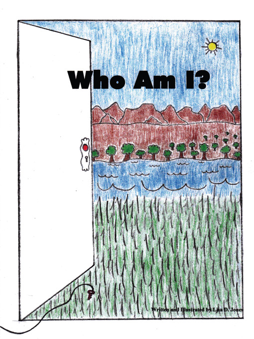 Title details for Who Am I? by Lisa Jones - Available