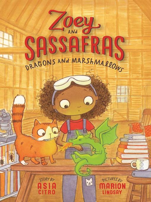 Title details for Dragons and Marshmallows by Asia Citro, M.Ed. - Wait list