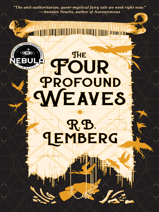 Title details for The Four Profound Weaves by R. B. Lemberg - Available