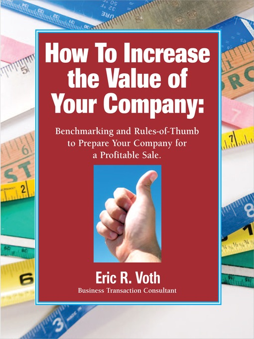 Title details for How to Increase the Value of Your Company by Eric R. Voth - Available