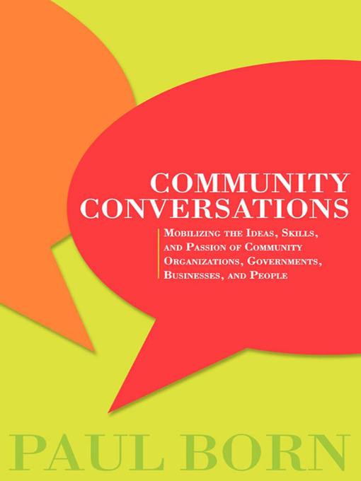 Title details for Community Conversations by Paul Born - Available