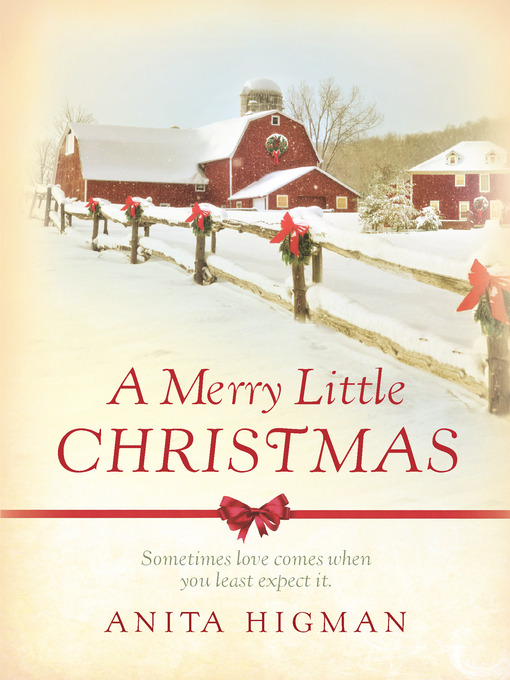 Title details for A Merry Little Christmas by Anita Higman - Available