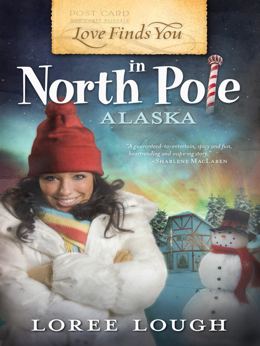Title details for Love Finds You in North Pole, Alaska by Loree Lough - Available