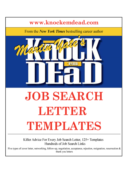 knock em dead cover letters Knock 'em dead cover letters cover letter samples and strategies you need to get the job you want (paperback) : yate, martin john : write a cover letter that will get you the interview in this newest edition of the bestselling cover letters guide, martin yate shows you how to dramatically increase your chances of landing an interview with a dynamic cover letter.