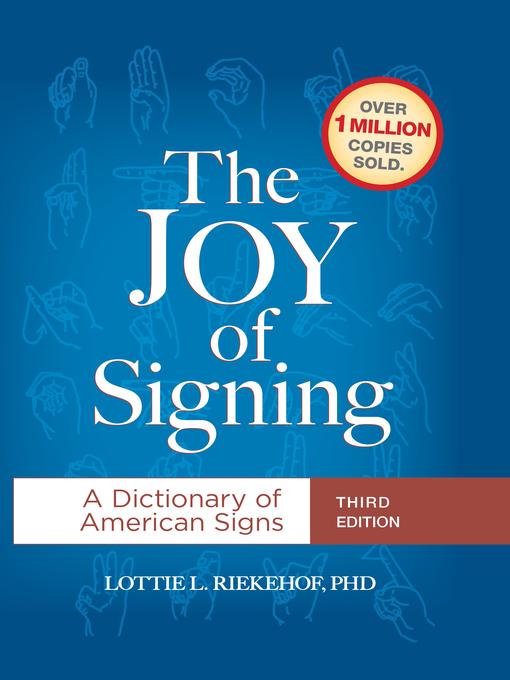 Title details for The Joy of Signing by Lottie L. Riekehof - Wait list