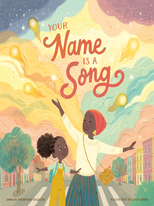 Title details for Your Name Is a Song by Jamilah Thompkins-Bigelow - Available