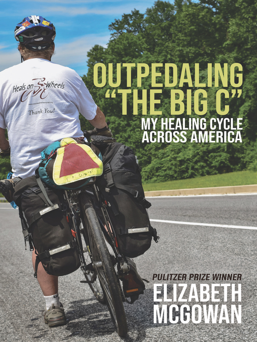 Title details for Outpedaling the Big C by Elizabeth McGowan - Available