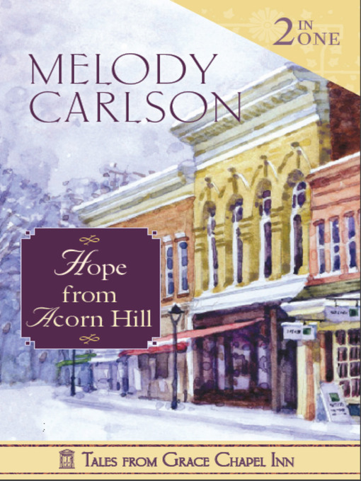 Title details for Hope from Acorn Hill by Melody Carlson - Available