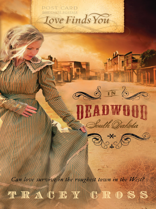 Title details for Love Finds You in Deadwood, South Dakota by Tracey Cross - Available