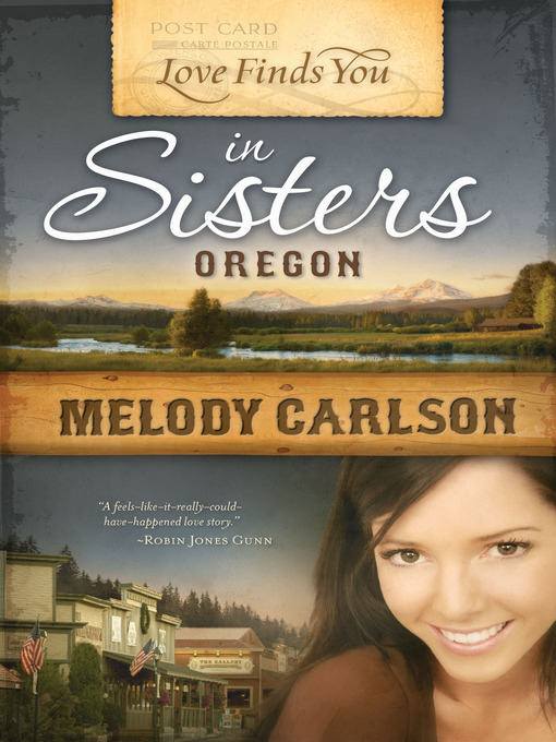 Title details for Love Finds You in Sisters, Oregon by Melody Carlson - Available