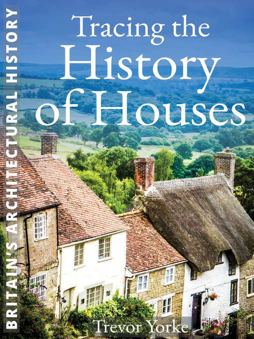 Title details for Tracing the History of Houses by Trevor Yorke - Wait list