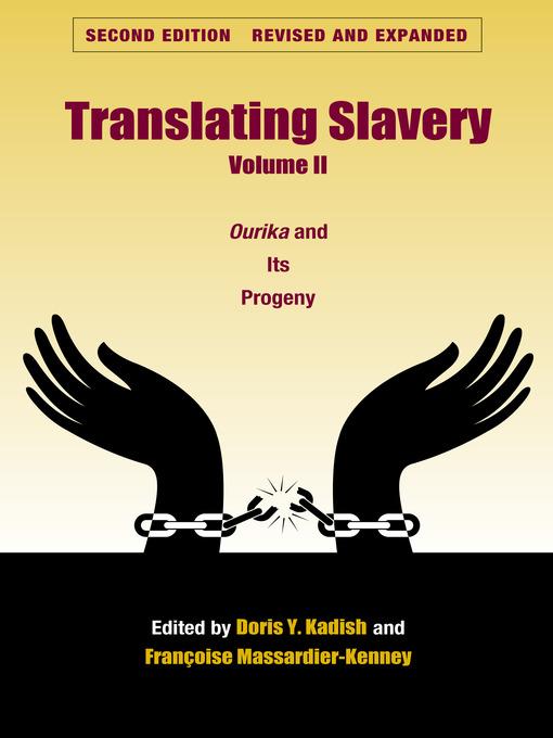 Title details for Translating Slavery, Volume 2 by Doris Y. Kadish - Available