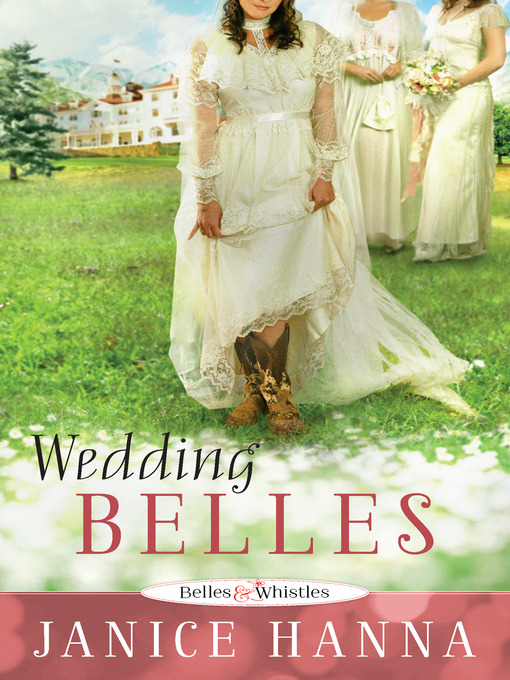 Title details for Wedding Belles by Janice Hanna - Wait list