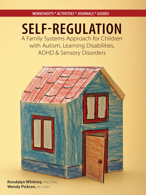 Title details for Self Regulation by Rondalyn Varney Whitney, PhD, OTR/L - Available
