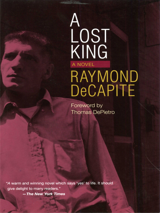 Title details for A Lost King by Raymond DeCapite - Available