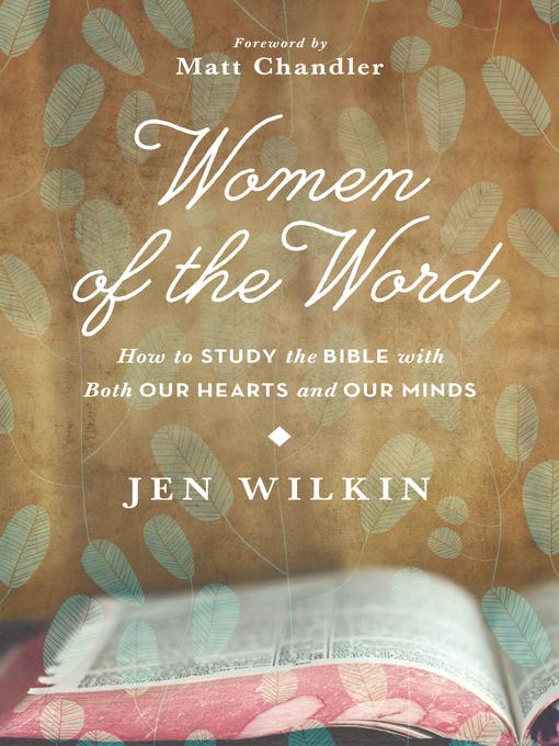 Title details for Women of the Word by Jen Wilkin - Wait list