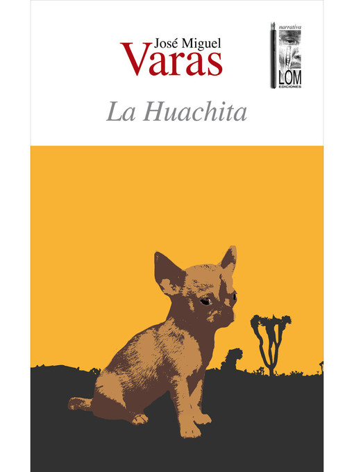 Title details for La Huachita by José Miguel Varas - Wait list