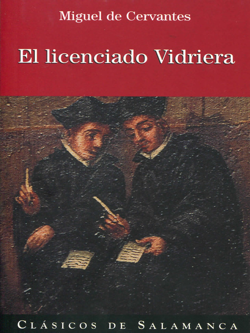 Title details for El licenciado Vidriera by Miguel de Cervantes Saavedra - Available