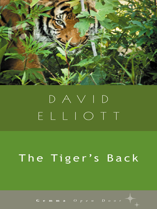 Title details for The Tiger's Back by David Elliott - Available