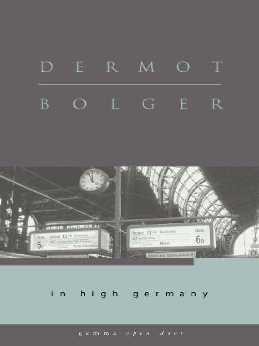 Title details for In High Germany by Dermot Bolger - Wait list
