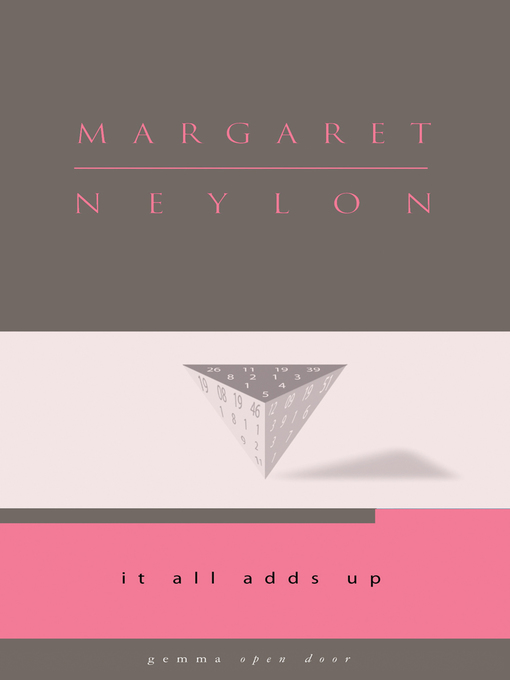 Title details for It All Adds Up by Margaret Neylon - Available