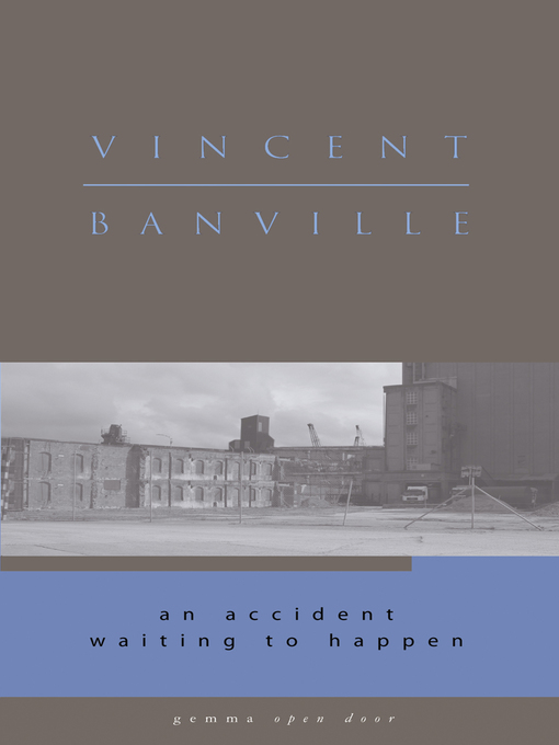 Title details for An Accident Waiting to Happen by Vincent Banville - Available