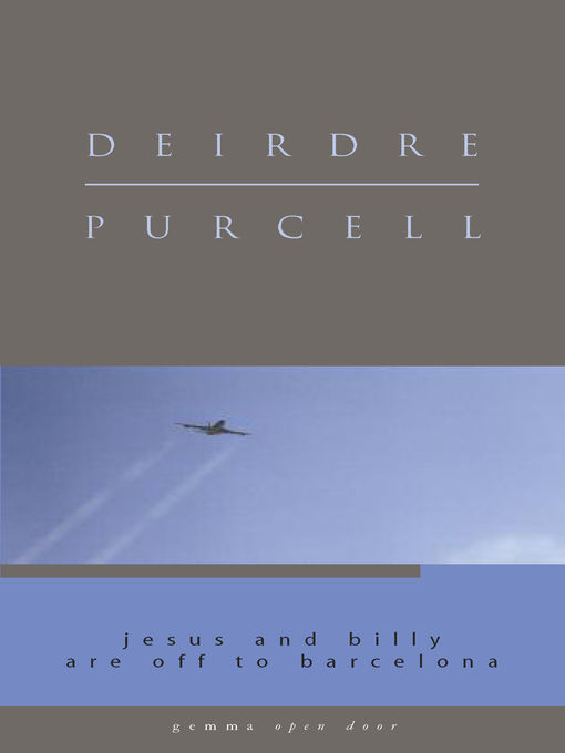 Title details for Jesus and Billy are off to Barcelona by Deirdre Purcell - Wait list