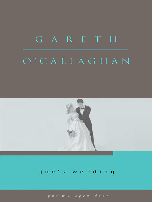 Title details for Joe's Wedding by Gareth O'Callaghan - Available
