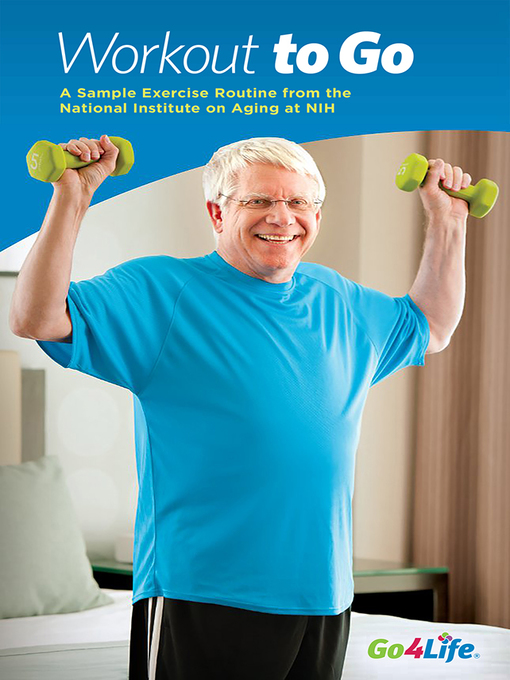 Title details for Workout to Go by National Institute on Aging (U.S.) - Available