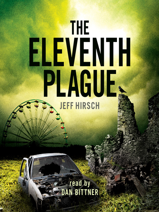 Title details for The Eleventh Plague by Jeff Hirsch - Available