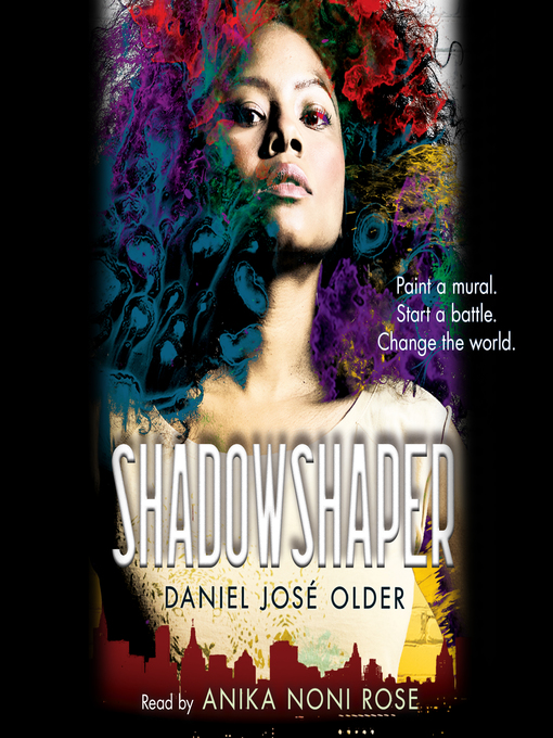 Title details for Shadowshaper by Daniel José Older - Wait list