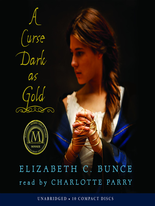 Title details for A Curse Dark as Gold by Elizabeth Bunce - Available