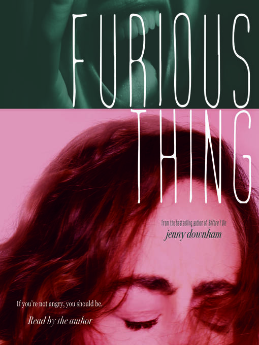 Title details for Furious Thing by Jenny Downham - Wait list
