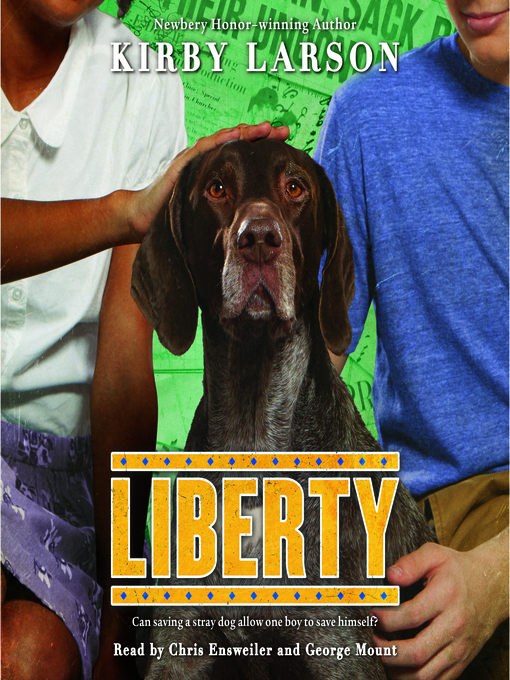 Title details for Liberty by Kirby Larson - Available