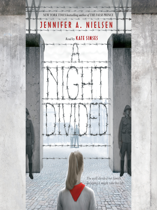 Title details for A Night Divided by Jennifer A. Nielsen - Available