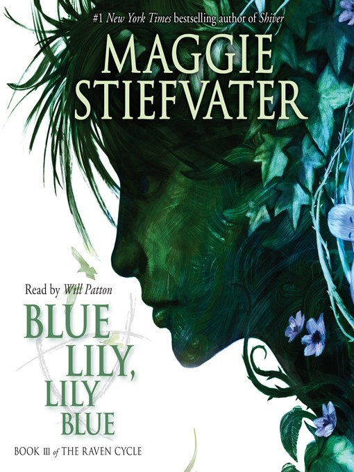 Title details for Blue Lily, Lily Blue by Maggie Stiefvater - Wait list